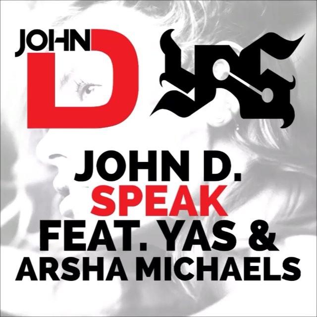 دانلود آهنگ جدید یاس ، John D و Arsha Michaels به نام Speak