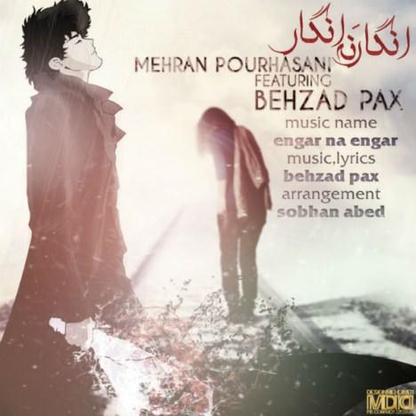 دانلود آهنگ جدید بهزاد پکس و مهران پورحسنی به نام انگار نه انگار