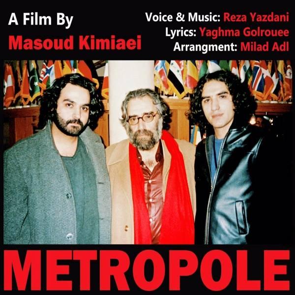 دانلود آهنگ جدید رضا یزدانی با نام متروپل