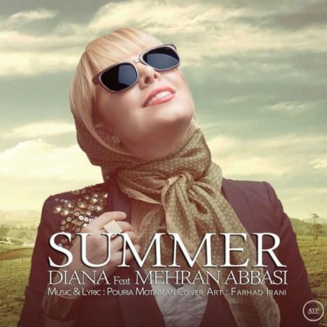 دانلود آهنگ جدید دیانا به همراهی مهران عباسی به نام Summer