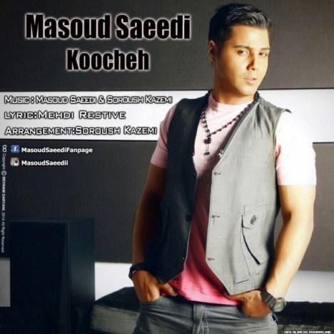 دانلود آهنگ جدید مسعود سعیدی به نام کوچه