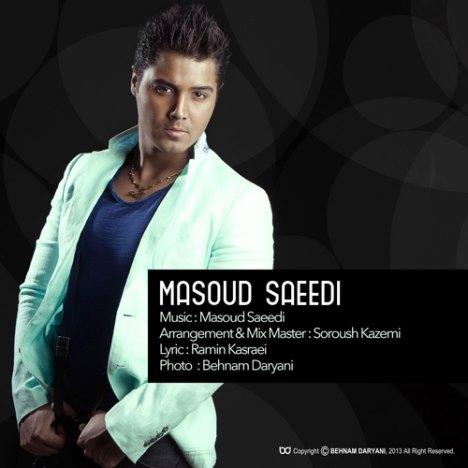 دانلود آهنگ جدید مسعود سعیدی به نام عادت