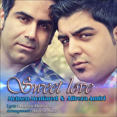 محسن منفرد و علیرضا امیری - Sweet Love